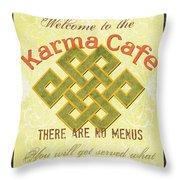 Karma Cafe Throw Pillow