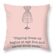 Kate Spade Dress Up Quote Throw Pillow