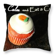 Keep Calm And Eat A Cupcake Throw Pillow