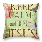 Keep Calm-trust In Jesus-3 Throw Pillow