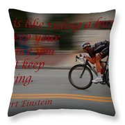 Keep Moving Throw Pillow