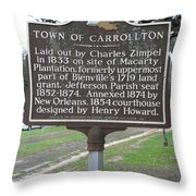 La-007 Town Of Carrollton Throw Pillow