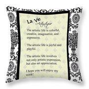 La Vie Artistique Throw Pillow