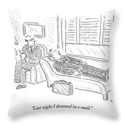 Last Night I Dreamed In E-mail Throw Pillow