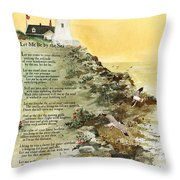 Let Me Be By The Sea Throw Pillow