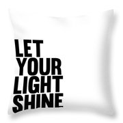 Let Your Light Shine Poster 1 Throw Pillow