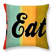 Let's Eat This Throw Pillow by Linda Woods