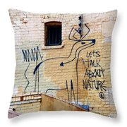 Let's Talk About Nature Throw Pillow