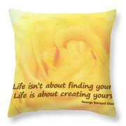 Life Is About Throw Pillow