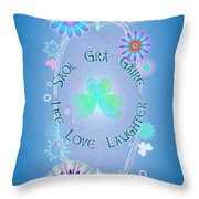 Life Love Laughter Throw Pillow