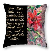 Lily Quote Throw Pillow