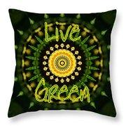 Live Green 1 Throw Pillow