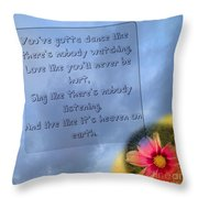 Live Like No One Is Watching  Throw Pillow