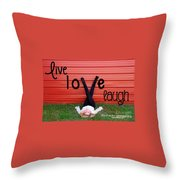 Live Love Laugh By Diana Sainz Throw Pillow