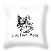 Live Love Meow Throw Pillow