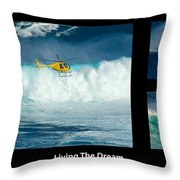 Living The Dream With Caption Throw Pillow