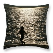 Look How Far You've Come... Throw Pillow