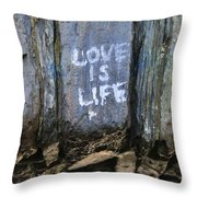 Love Is Life Throw Pillow