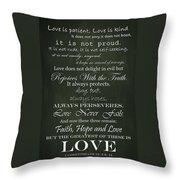 Love Is Patient Green Throw Pillow