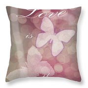 Love Is The Reason Throw Pillow