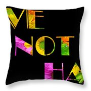 Love Not Hate Crazy Daisies Black Throw Pillow