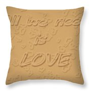 Love Quote Typography On Sand Throw Pillow