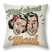 Mad About Maui Throw Pillow