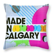 Made In Calgary Throw Pillow