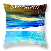 Make Life A Symphony Throw Pillow
