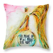 Making You Happy  Throw Pillow