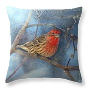Male Housefinch With Verse Throw Pillow