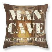 Man Cave My Cave My Rules Throw Pillow by Debbie DeWitt