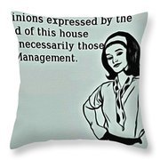 Management Opinions Throw Pillow