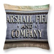 Marshall Field And Company Sign In Chicago Throw Pillow