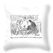 May I Ask You A Personal Question Throw Pillow