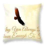 May You Always... Throw Pillow