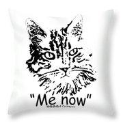 Me Now Throw Pillow