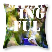 Meaningful Throw Pillow