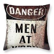 Men At Work Sign Throw Pillow