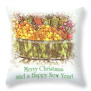 Merry Christmas And A Happy New Year - Fruit And Flowers In The Snow - Holiday And Christmas Card Throw Pillow