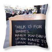 Milk Is For Babies Throw Pillow