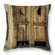 Miners And Muckers Outhouse Throw Pillow