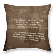 Miss Me But Let Me Go Memorial Throw Pillow