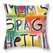 Mom's Spaghetti Throw Pillow by Linda Woods