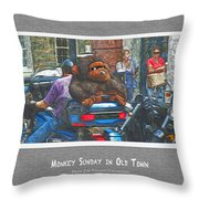 Monkey Sunday In Old Town Throw Pillow