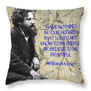 Morris Quotation About Art Throw Pillow