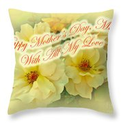 Mother's Day Card - Yellow Roses Throw Pillow