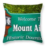 Mount Airy Sign Nc Throw Pillow