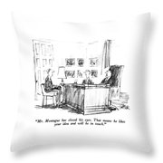 Mr. Montague Has Closed His Eyes.  That Means Throw Pillow