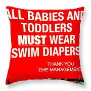 Must Wear Swim Diapers Throw Pillow